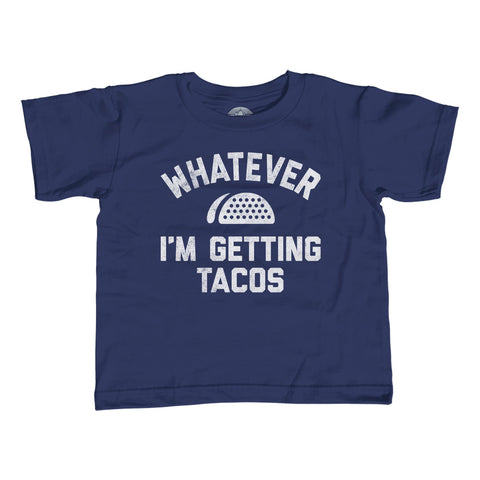 Boy's Whatever I'm Getting Tacos T-Shirt