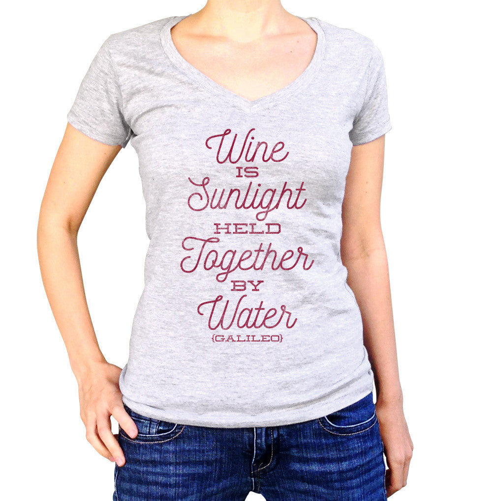 Women's Wine is Sunlight Held Together By Water Vneck T-Shirt Wine Lover Shirt
