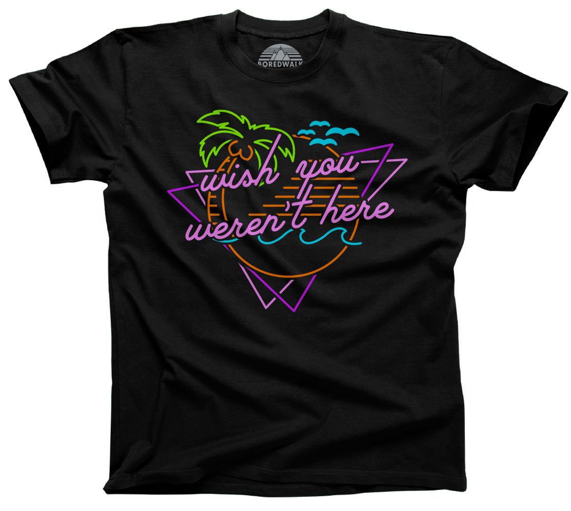 Men's Wish You Weren't Here T-Shirt
