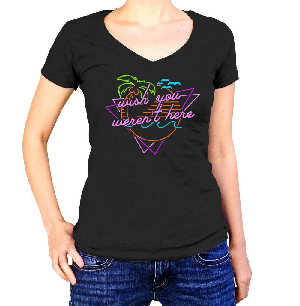 Women's Wish You Weren't Here Vneck T-Shirt