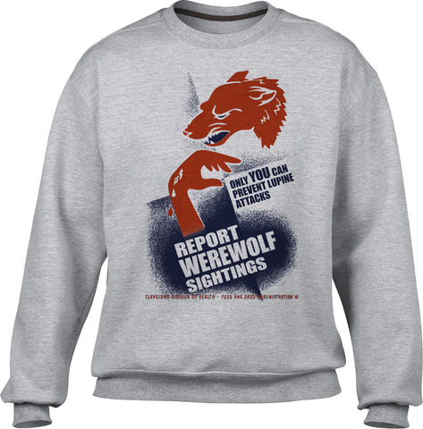 Unisex Report Werewolf Sightings Sweatshirt