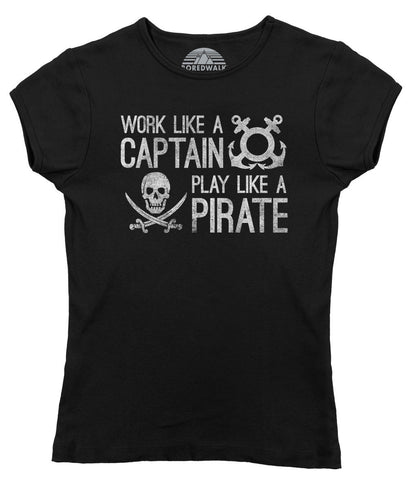 Women's Work Like A Captain Play Like A Pirate Nautical T-Shirt