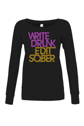 Women's Write Drunk Edit Sober Scoop Neck Fleece