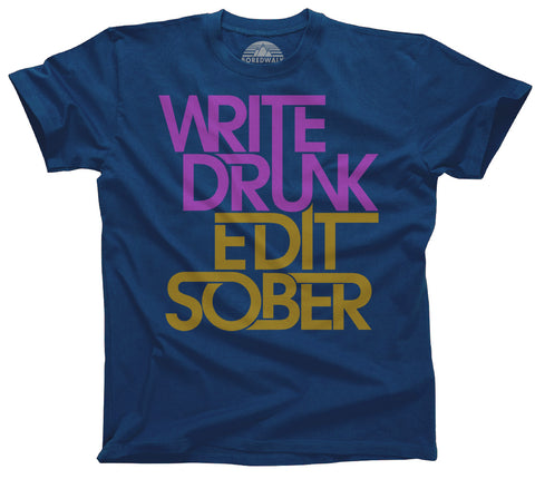Men's Write Drunk Edit Sober T-Shirt