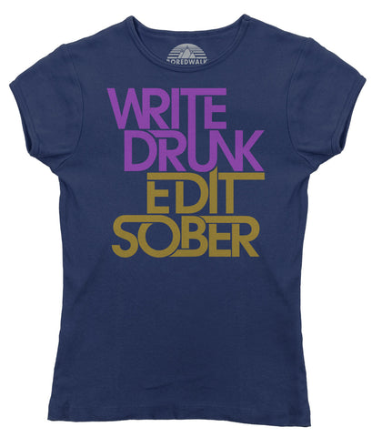 Women's Write Drunk Edit Sober T-Shirt