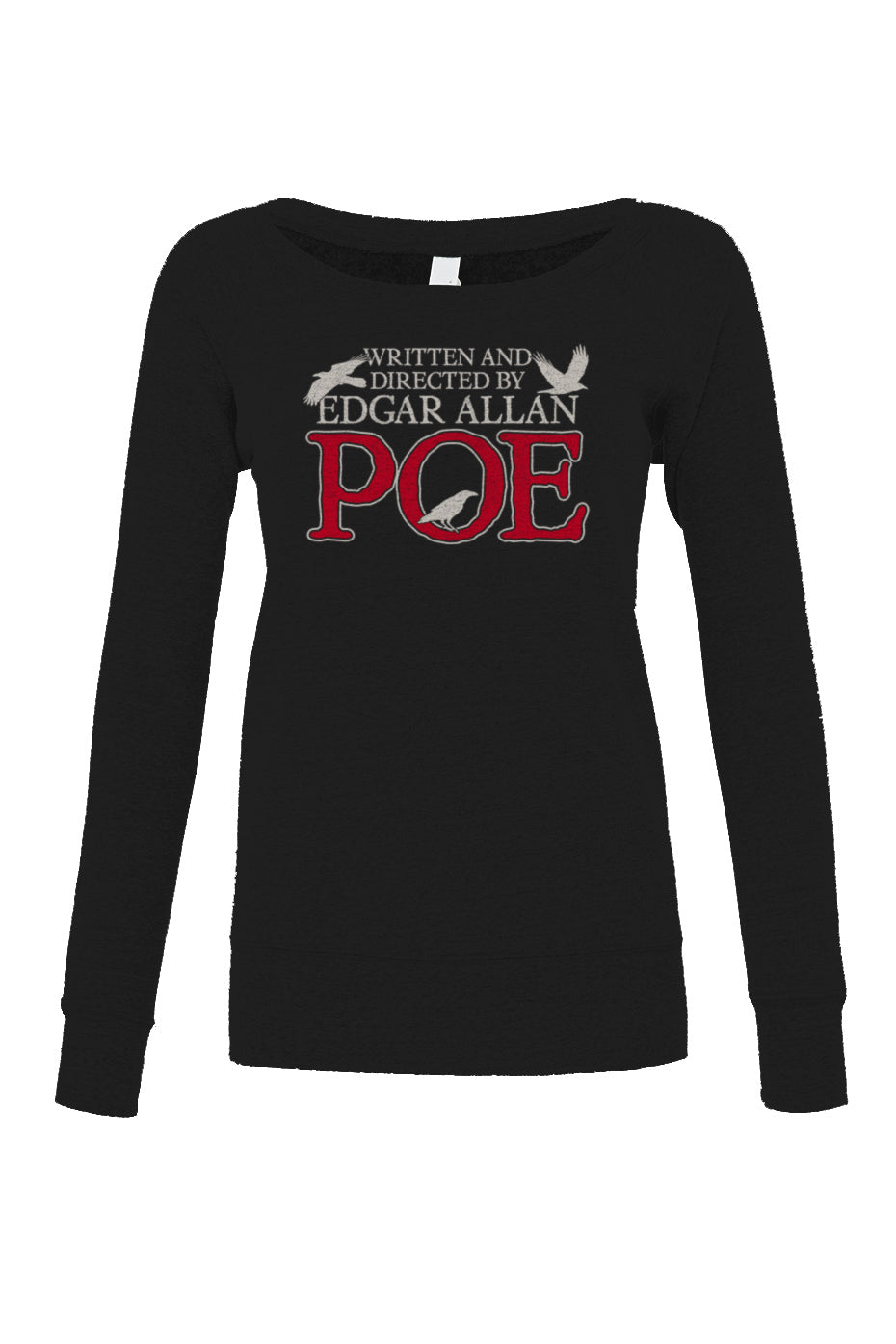 Women's Written and Directed by Edgar Allan Poe Scoop Neck Fleece