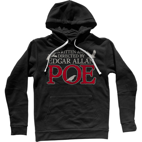 Written and Directed by Edgar Allan Poe Unisex Hoodie