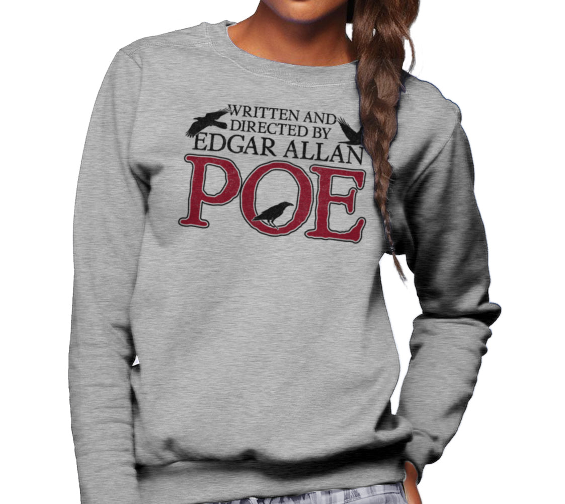 Unisex Written and Directed by Edgar Allan Poe Sweatshirt