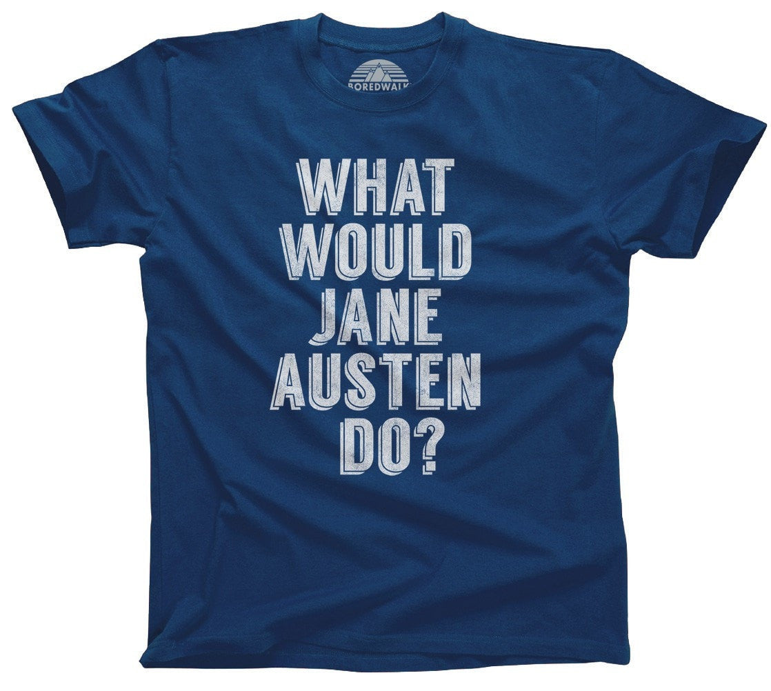 Men's What Would Jane Austen Do T-Shirt