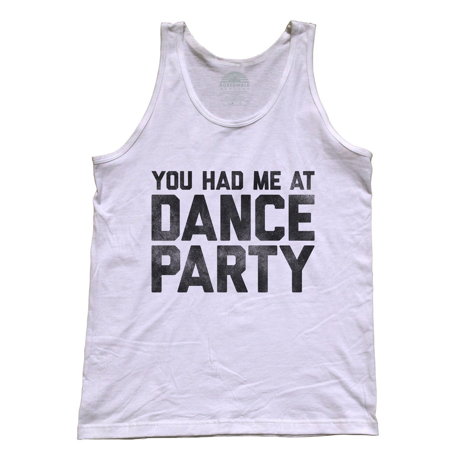Unisex You Had Me At Dance Party Tank Top