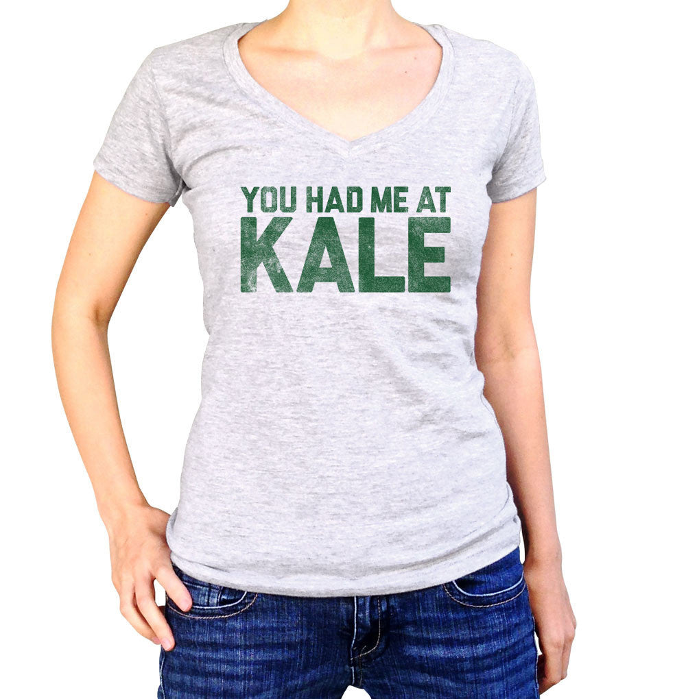 Women's You Had Me at Kale Vneck T-Shirt Foodie T-Shirt
