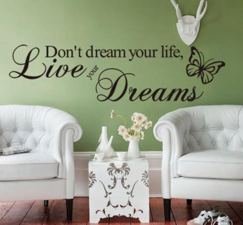 "Wall Decal: ""Don't Dream Your Life, Live Your Dreams"" Wall or Window Decal"