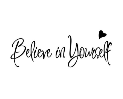 "Wall Decal: ""Believe in Yourself"" Wall or Window Decal"