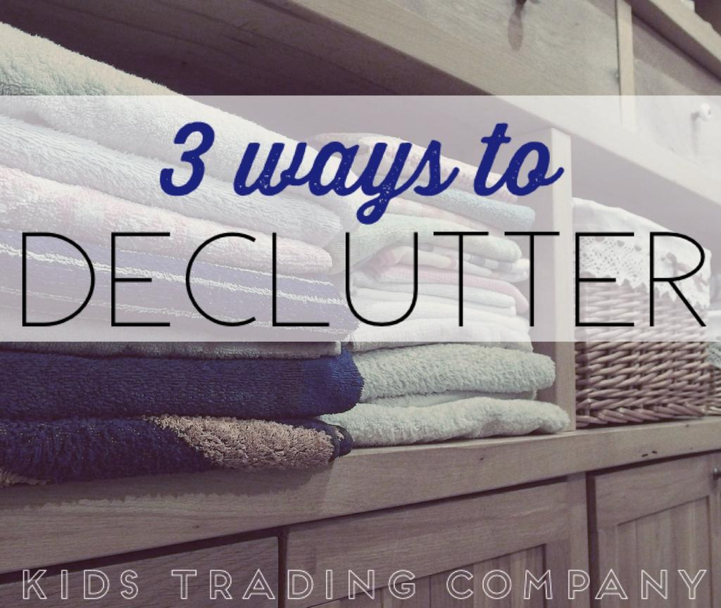 3 Ways to Declutter