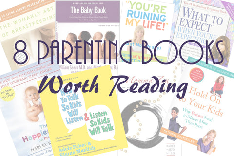 8 Parenting Books Worth Reading
