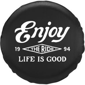 TIRE COVER-ENJOY THE RIDE - Jake by the Lake-Life is good