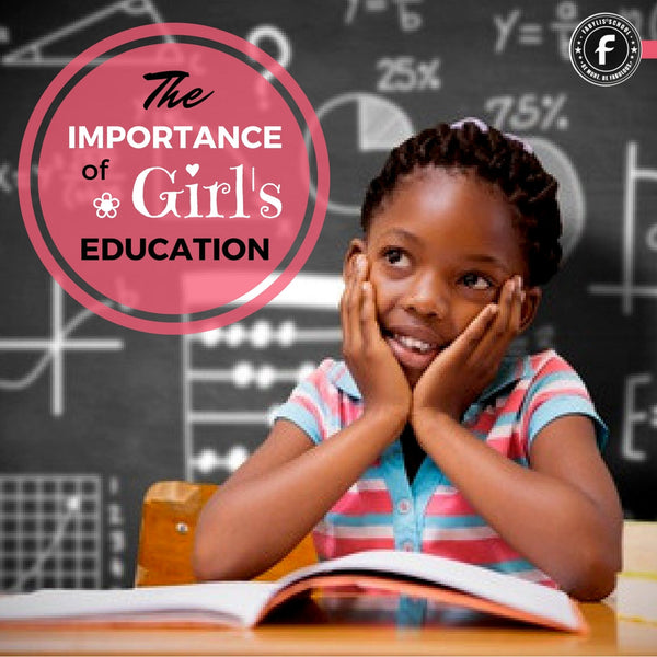 The Importance of Girls Education