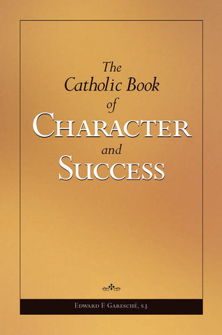 The Catholic Book of Character and Success eBook - 30% off