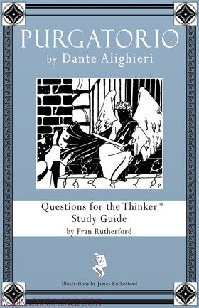 Purgatorio by Dante Alighieri: Questions for the Thinker Study Guide E-Book (PDF)