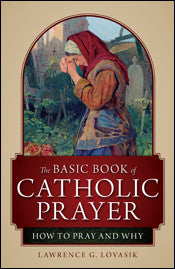 The Basic Book of Catholic Prayer eBook (.mobi) - 67% off
