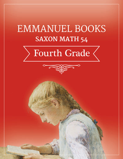 Emmanuel Books Fourth Grade Math Lesson Plan, using Saxon Math 54