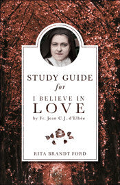 I Believe in Love Study Guide eBook