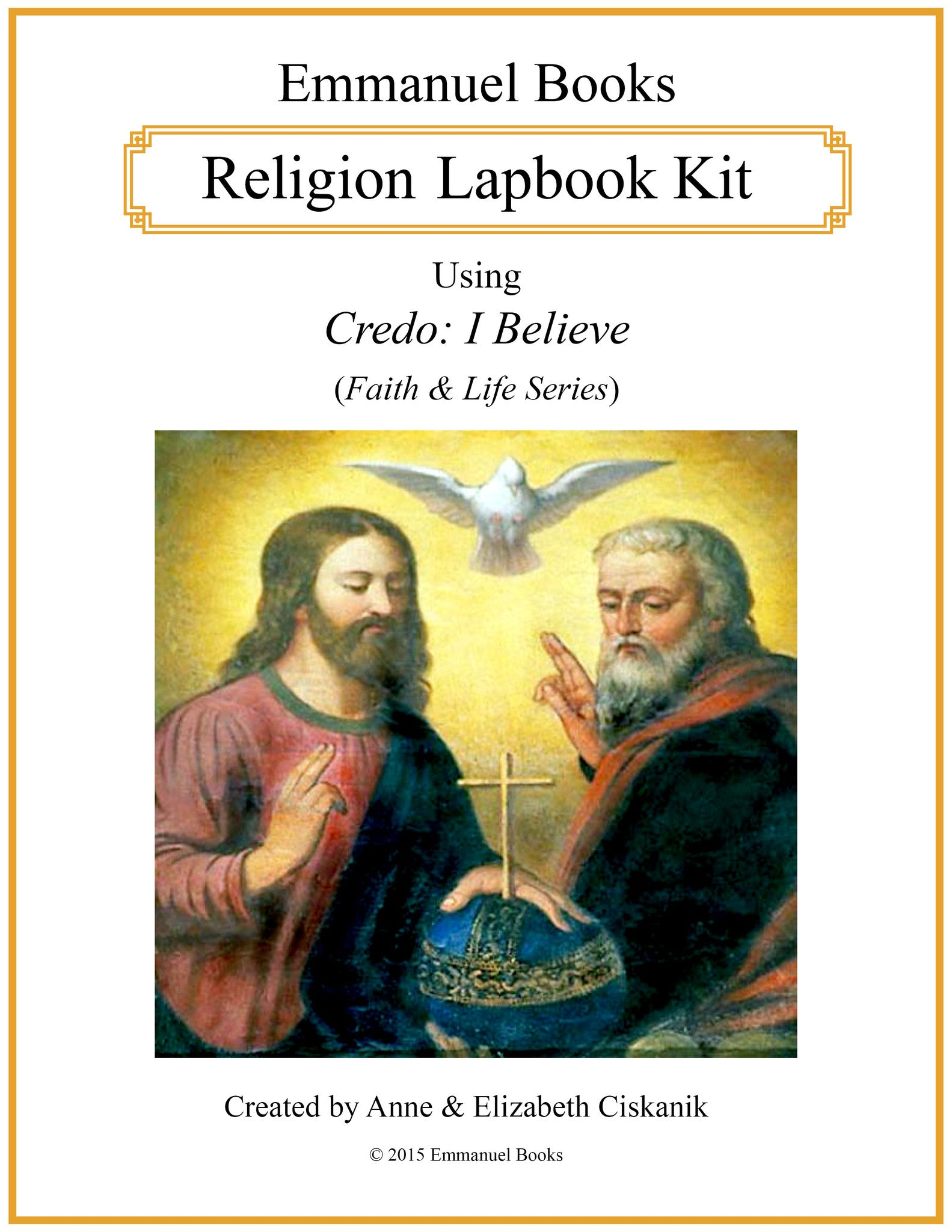 Emmanuel Books Religion Lapbook Kit using Credo: I Believe