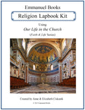 Emmanuel Books Religion Lapbook Kit using Our Life in the Church