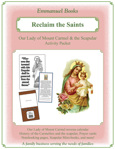 "Our Lady of Mount Carmel and the Scapular ""Reclaim the Saints"" Learning Kit"