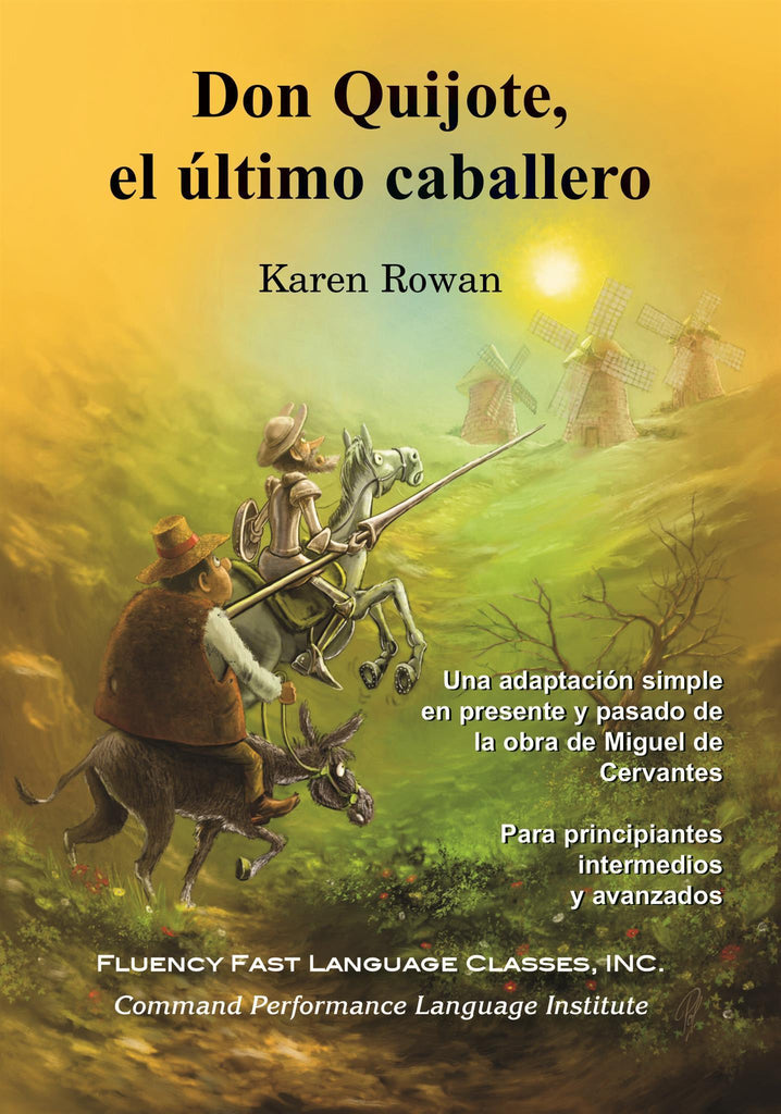Don Quijote el ultimo caballero Don Quixote simplified  Spanish Language Learning Easy Book