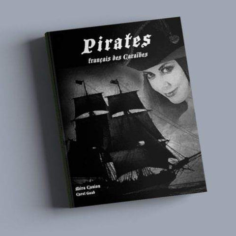 Pirates francais des Caraibes by Mira Canion and Carol Gaab