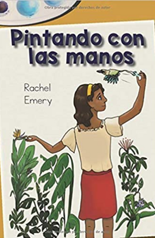 Pintando con las manos: A graphic novella by Rachel Emery