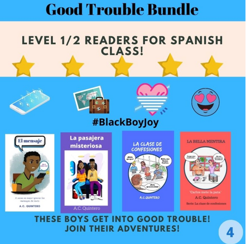 Good Trouble Bundle:  A.C. Quintero Level 1/2 Spanish Readers