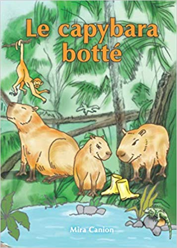 Le capybara botté by Mira Canion