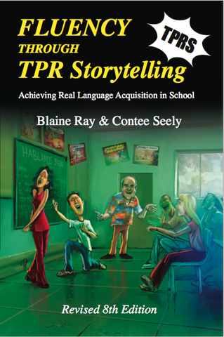 eBook MOBI for Kindle: Fluency Thru TPR Storytelling (TPRS) -