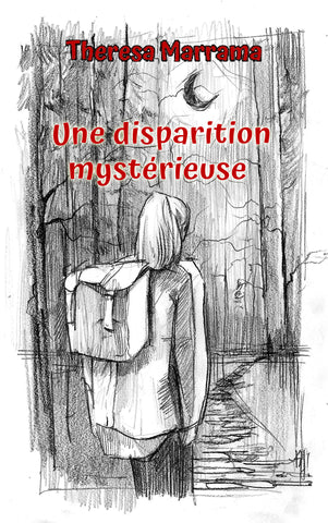 Une disparition mystérieuse (French Edition), Theresa Marrama
