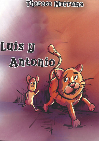Luis y Antonio (Spanish Edition) by Theresa Marrama