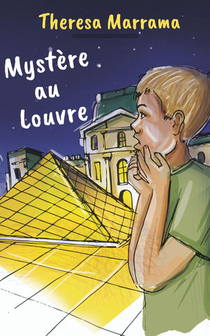 Mystère au Louvre by Theresa Marrama