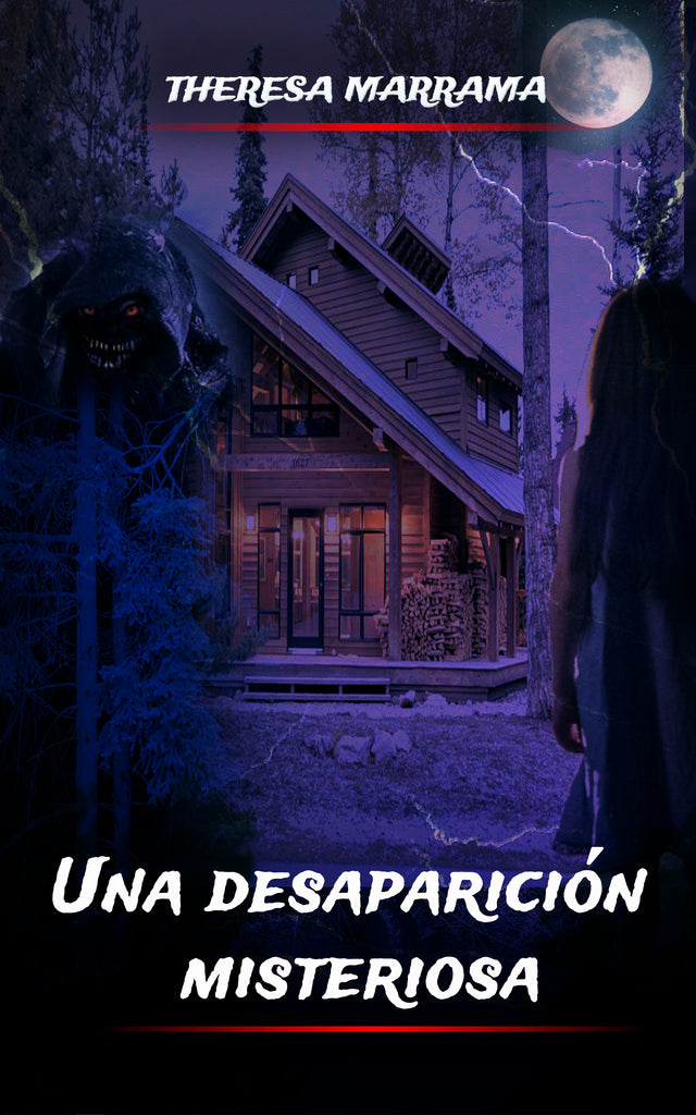 Una desaparicíon misteriosa (Spanish Edition) by Theresa Marra