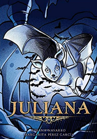 Juliana (Spanish) by Margarita Pérez García & Rosana Navarro