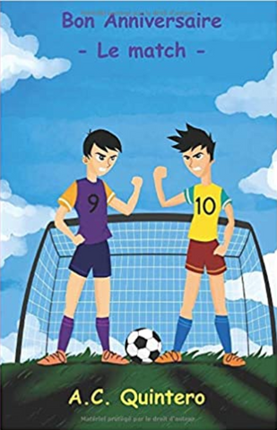 Bon Anniversaire: Le match (French), by A.C. Quintero