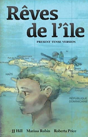 Rêves de l'île: Present Tense Version (French Edition)