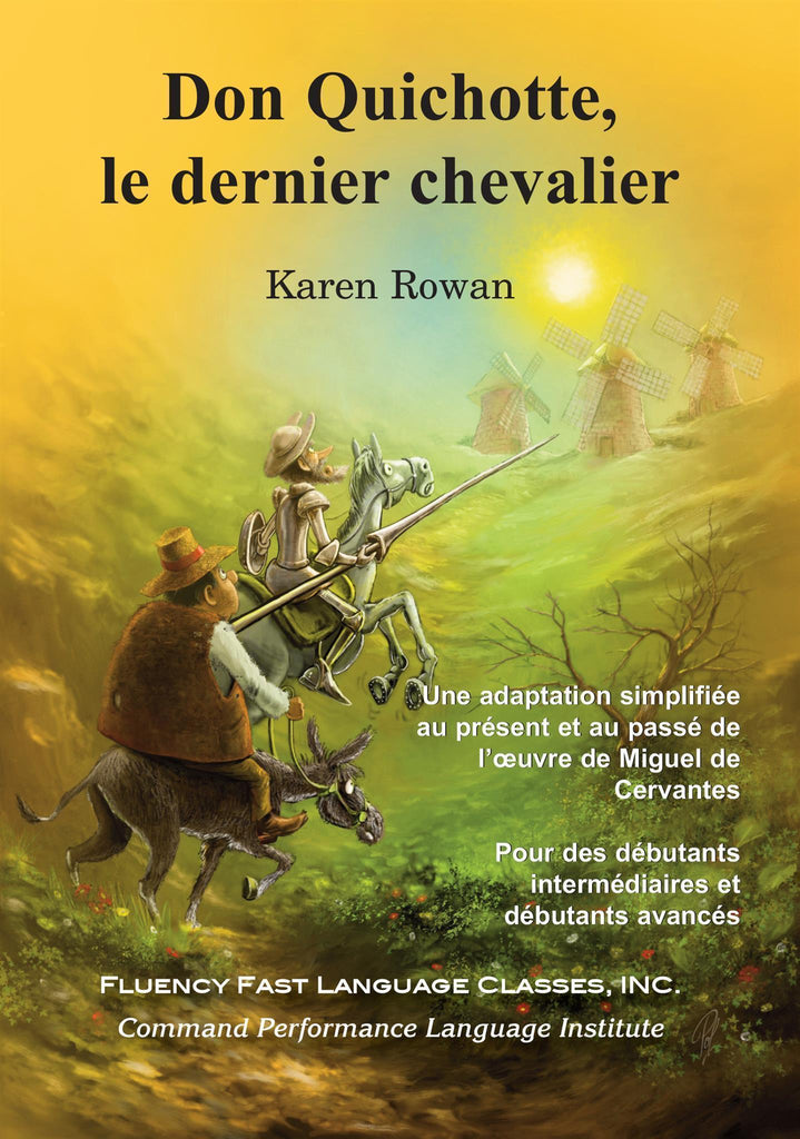 Don Quichotte, le dernier chevalier in French by Karen Rowan, translated by Janzcak and Rafuls Rosa