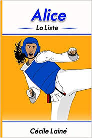 Alice La Liste French edition by Cécile Lainé