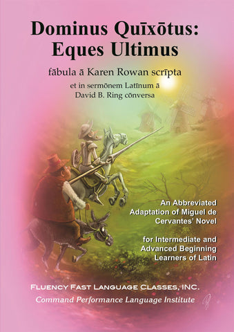Dominus Quixotus in Latin by Karen Rowan, translated by David Ring