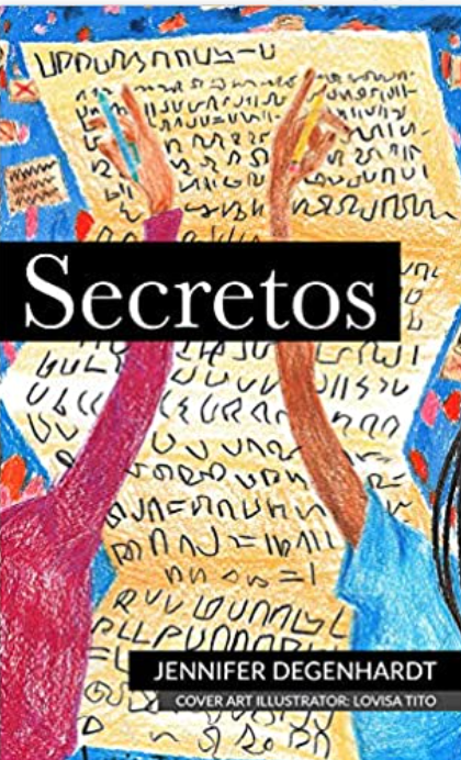 Secretos, by Jennifer Degenhardt