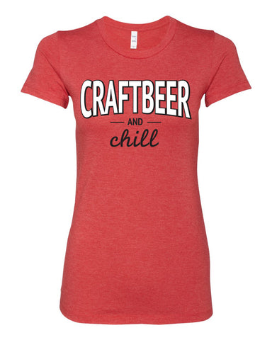 Craft Beer and Chill Ladies Tee