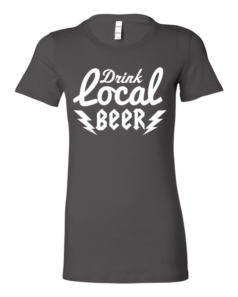 Drink Local Ladies Tee