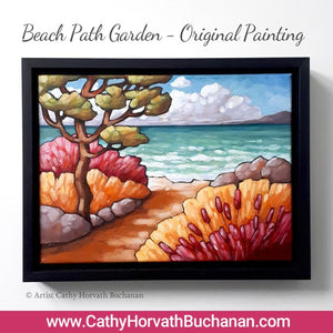 New painting in my shop, Beach Garden Path