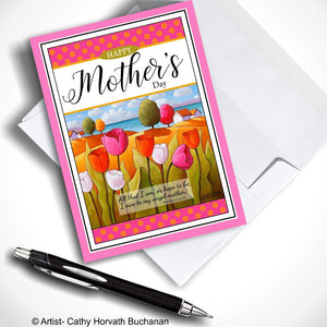 mothers day greeting card of tulips landscape with an envelope and pen, greeting card by artist Cathy Horvath Buchanan,